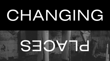 FVU Curates: Changing Places